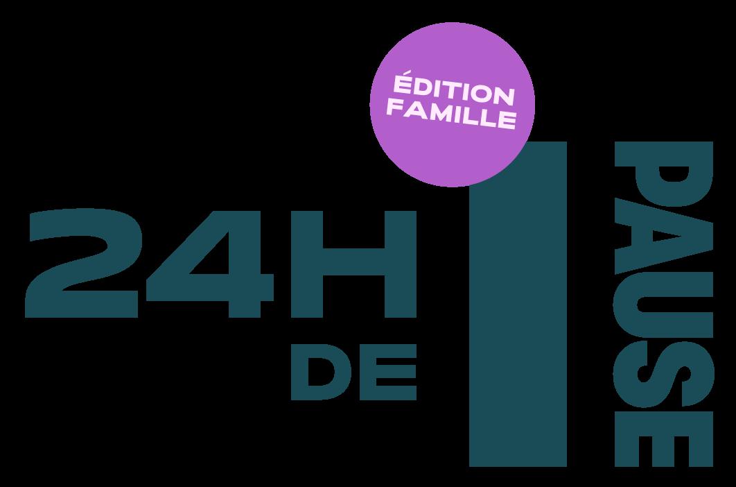 24h de PAUSE - Édition famille